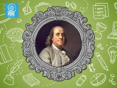 13 Virtuți ale lui Benjamin Franklin care îți pot schimba viața