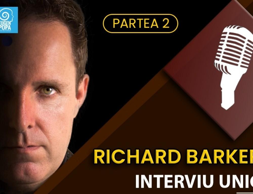 Sfaturi esențiale pentru un show inedit (interviu cu Richard Barker)